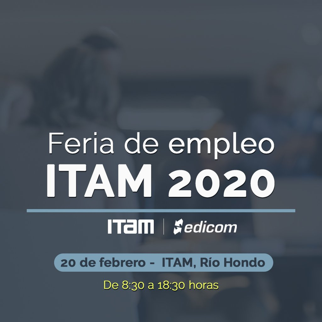 EDICOM takes part in ITAM 2020 Employment Fair